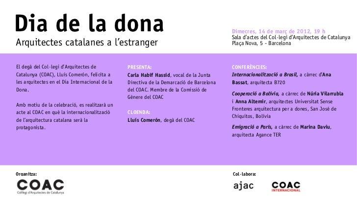 Dia de la dona                                                                            Dimecres, 14 de març de 2012, 19...