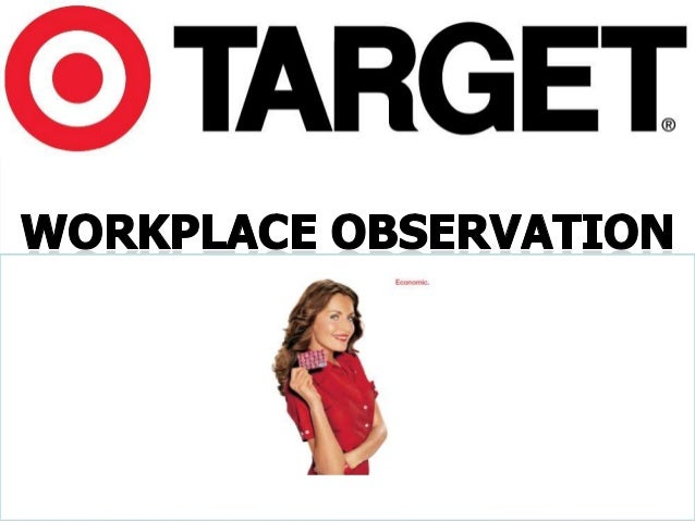 Workplace observation tmgt3305