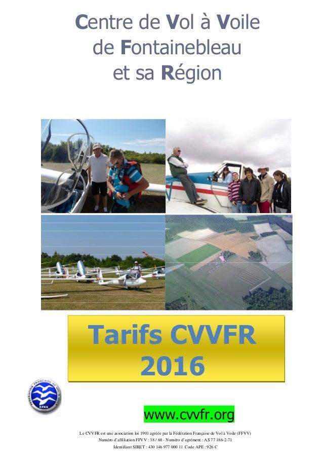 Le CVVFR est une association loi 1901 agréée par la Fédération Française de Vol à Voile (FFVV) Numéro d'affiliation FFVV :...