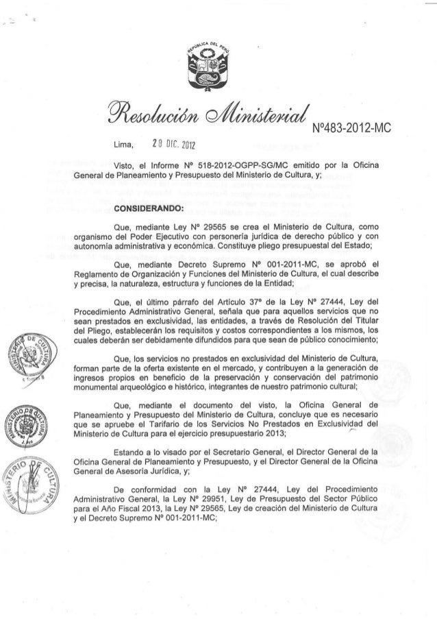 wMN,4B3-2012-MC           Lima,     tr$ $¡l,f$fl          Visto, el Informe No 518-2012-OGPP-SG/MC emitido por            ...
