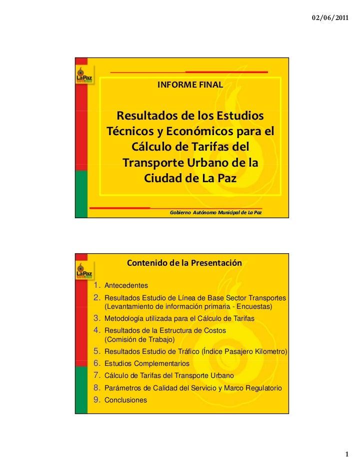 02/06/2011                     INFORMEFINAL       ResultadosdelosEstudios           l d d l           di     Técnico...