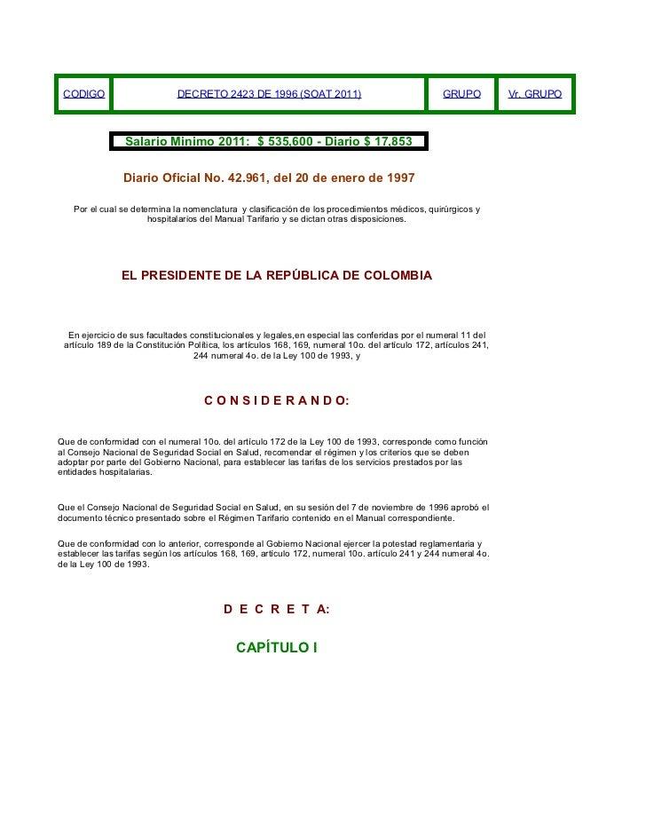 CODIGO                       DECRETO 2423 DE 1996 (SOAT 2011)                                     GRUPO           Vr. GRUP...