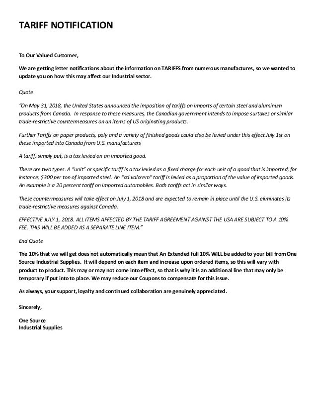 TARIFF NOTIFICATION To Our Valued Customer, We are getting letter notifications about the information on TARIFFS from nume...