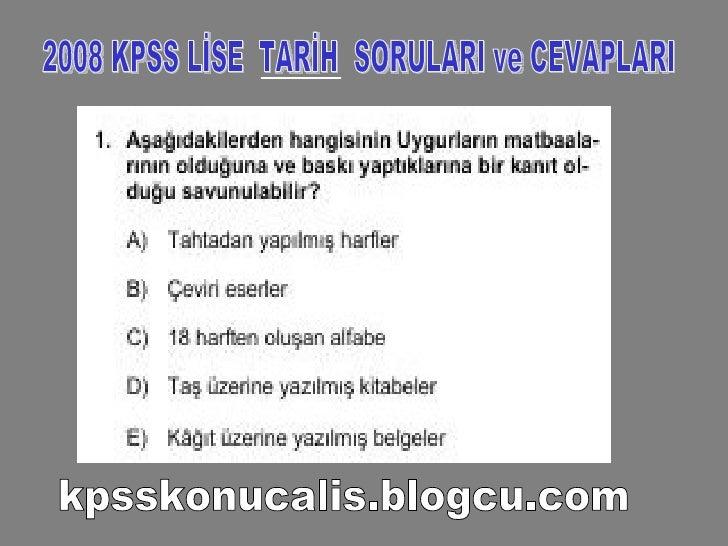 2008 KPSS LİSE  TARİH  SORULARI ve CEVAPLARI kpsskonucalis.blogcu.com