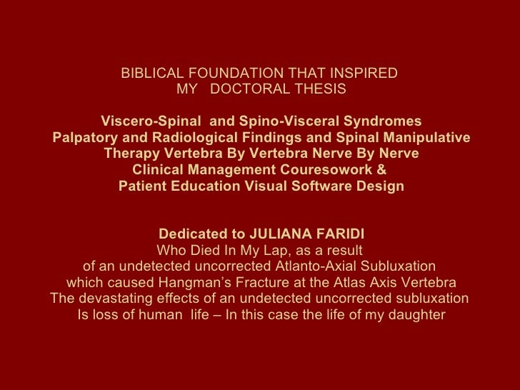 BIBLICAL FOUNDATION THAT INSPIRED  MY  DOCTORAL THESIS  Viscero-Spinal  and Spino-Visceral Syndromes  Palpatory and Radi...
