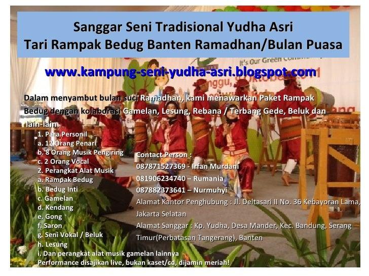 Sanggar Seni Tradisional Yudha AsriTari Rampak Bedug Banten Ramadhan/Bulan Puasa     www.kampung-seni-yudha-asri.blogspot....