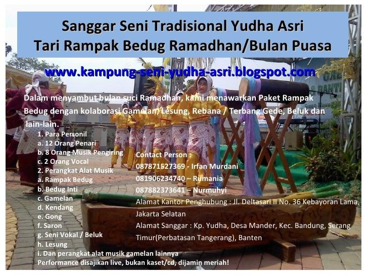 Sanggar Seni Tradisional Yudha Asri  Tari Rampak Bedug Ramadhan/Bulan Puasa     www.kampung-seni-yudha-asri.blogspot.comDa...
