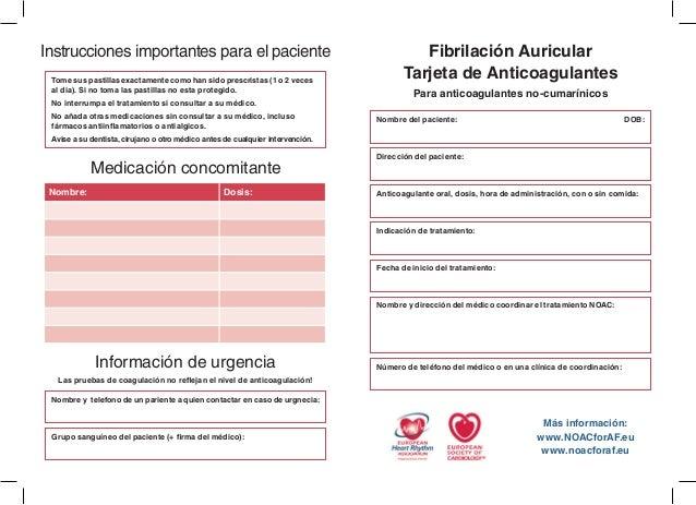 Fibrilación Auricular  Tarjeta de Anticoagulantes  Para anticoagulantes no-cumarínicos  Nombre del paciente: DOB:  Direcci...