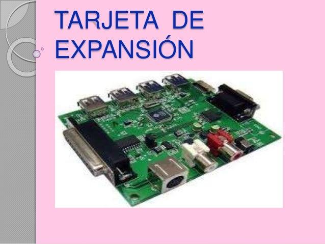TARJETA DE EXPANSIÓN