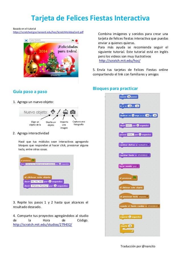 Tarjeta de Felices Fiestas Interactiva Basado en el tutorial https://scratched.gse.harvard.edu/hoc/ScratchHolidayCard.pdf ...