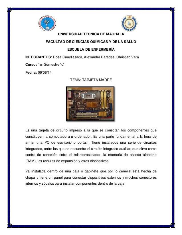 UNIVERSIDAD TECNICA DE MACHALA  FACULTAD DE CIENCIAS QUÍMICAS Y DE LA SALUD  ESCUELA DE ENFERMERÍA  INTEGRANTES: Rosa Guay...