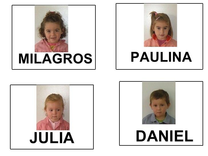 DANIEL PAULINA MILAGROS JULIA