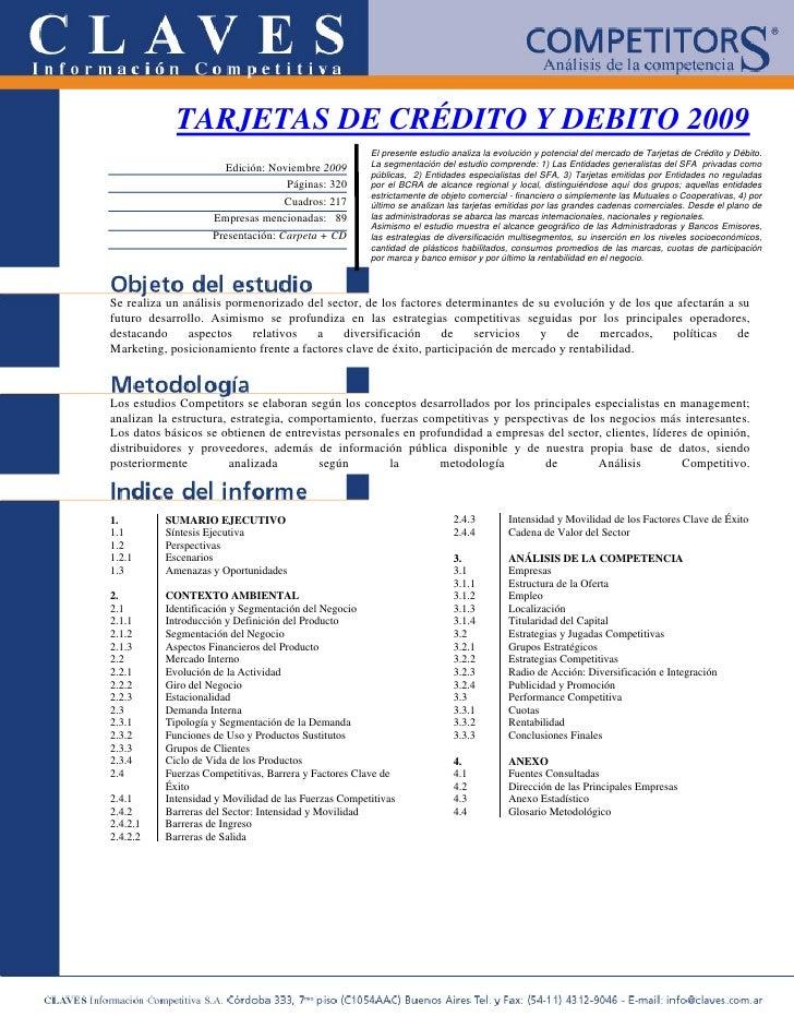 TARJETAS DE CRÉDITO Y DEBITO 2009                                                       El presente estudio analiza la evo...