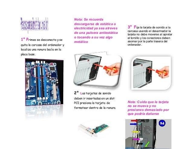 1° Primeo se desconecta y sequita la carcasa del ordenador ylocaliza una ranura bacía en laplaca base.Nota: Se recuerdades...