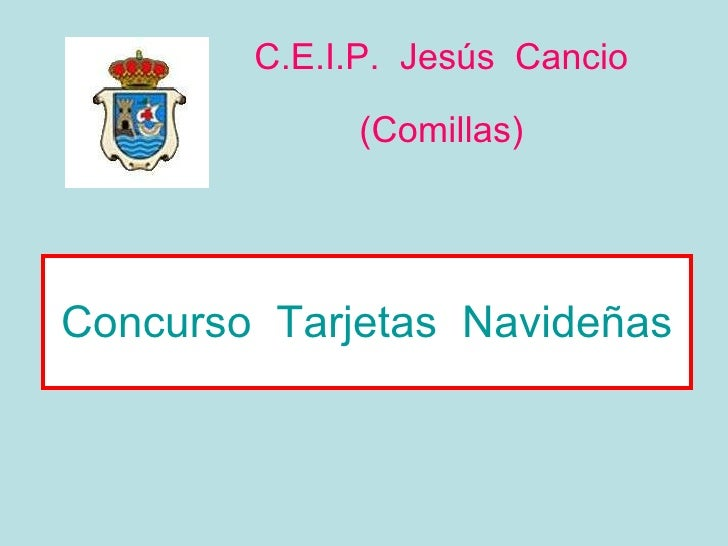 great concurso tarjetas navideas ceip jess cancio comillas with navideas - Imagenes Navideas