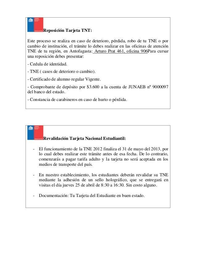 Reposición Tarjeta TNT:Este proceso se realiza en caso de deterioro, pérdida, robo de tu TNE o porcambio de institución, e...