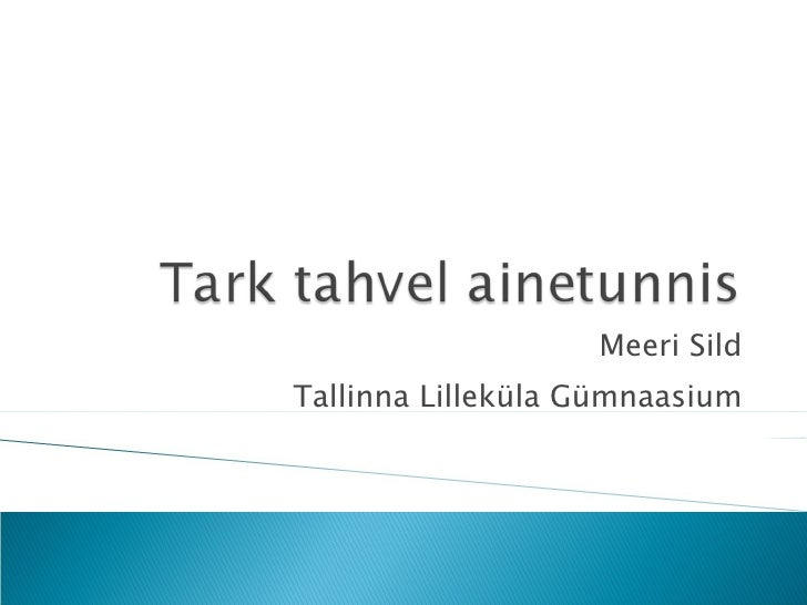 Meeri Sild Tallinna Lilleküla Gümnaasium