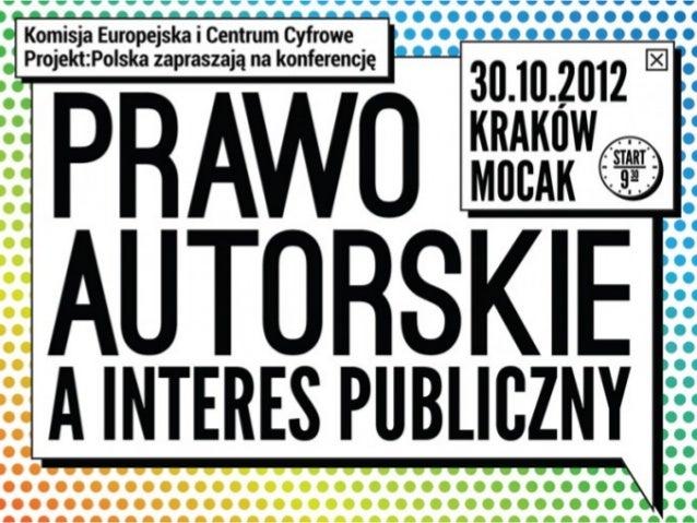 prawo autorskieinteres publiczny      Alek Tarkowski      Centrum Cyfrowe Projekt: Polska