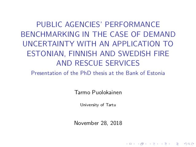 PUBLIC AGENCIES' PERFORMANCE BENCHMARKING IN THE CASE OF DEMAND UNCERTAINTY WITH AN APPLICATION TO ESTONIAN, FINNISH AND S...