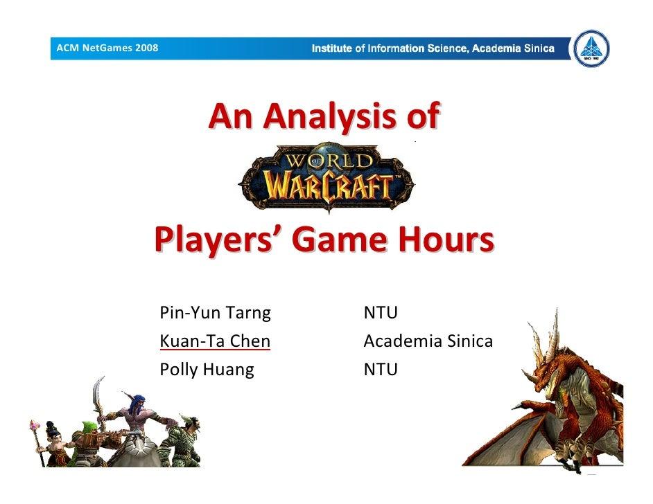 ACMNetGames2008                              AnAnalysisof                   Players' GameHours                     P...