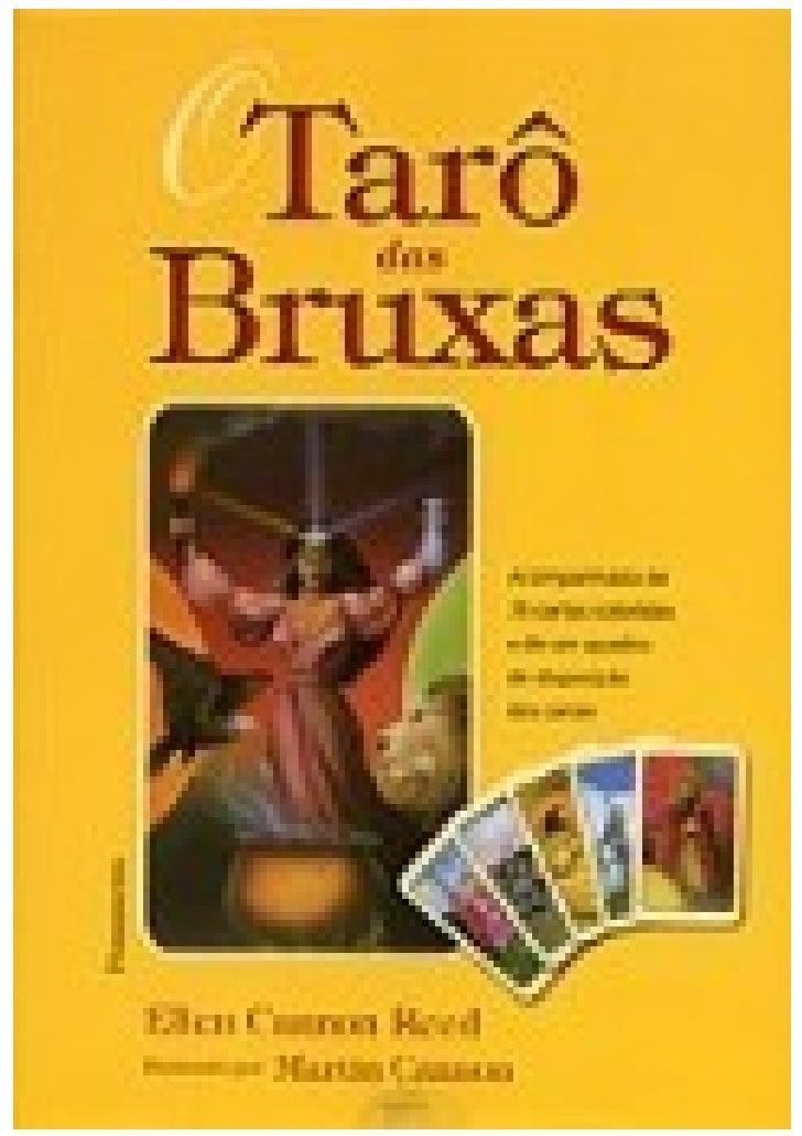 TAROT DAS BRUXAS                                        1-     O MAGO Existe em algum lugar, uma alma gêmea, a outra parte...