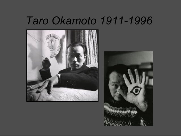 Taro Okamoto 1911-1996