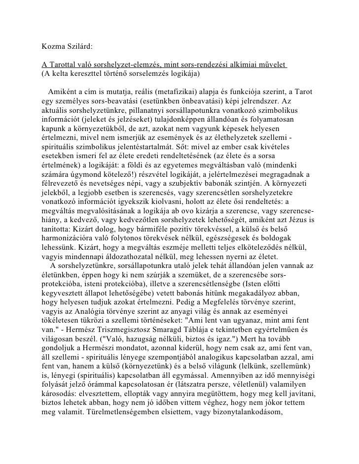 Kozma Szilárd:A Tarottal való sorshelyzet-elemzés, mint sors-rendezési alkímiai művelet(A kelta kereszttel történő sorsele...