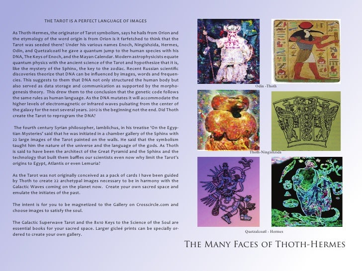 THE TAROT IS A PERFECT LANGUAGE OF IMAGESAs Thoth-Hermes, the originator of Tarot symbolism, says he hails from Orion andt...