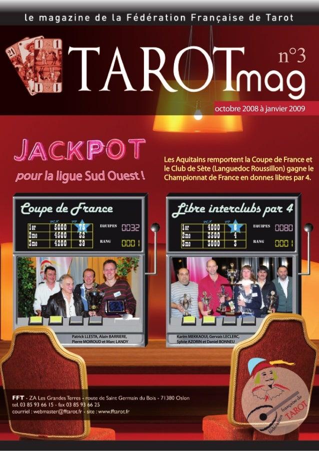 22 Nous, la fédé - Direction de la publication : Fédération Française de Tarot - Composition, rédaction, mise en page : Ad...