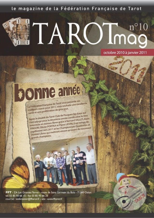 Chères et chers amis tarophiles, Ce n'est pas toujours aisé d'organiser des tournois de Tarot. On se demande toujours si l...