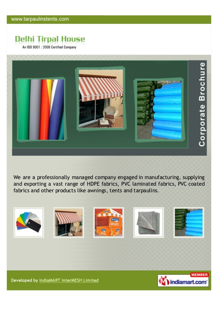 We are a professionally managed company engaged in manufacturing, supplyingand exporting a vast range of HDPE fabrics, PVC...