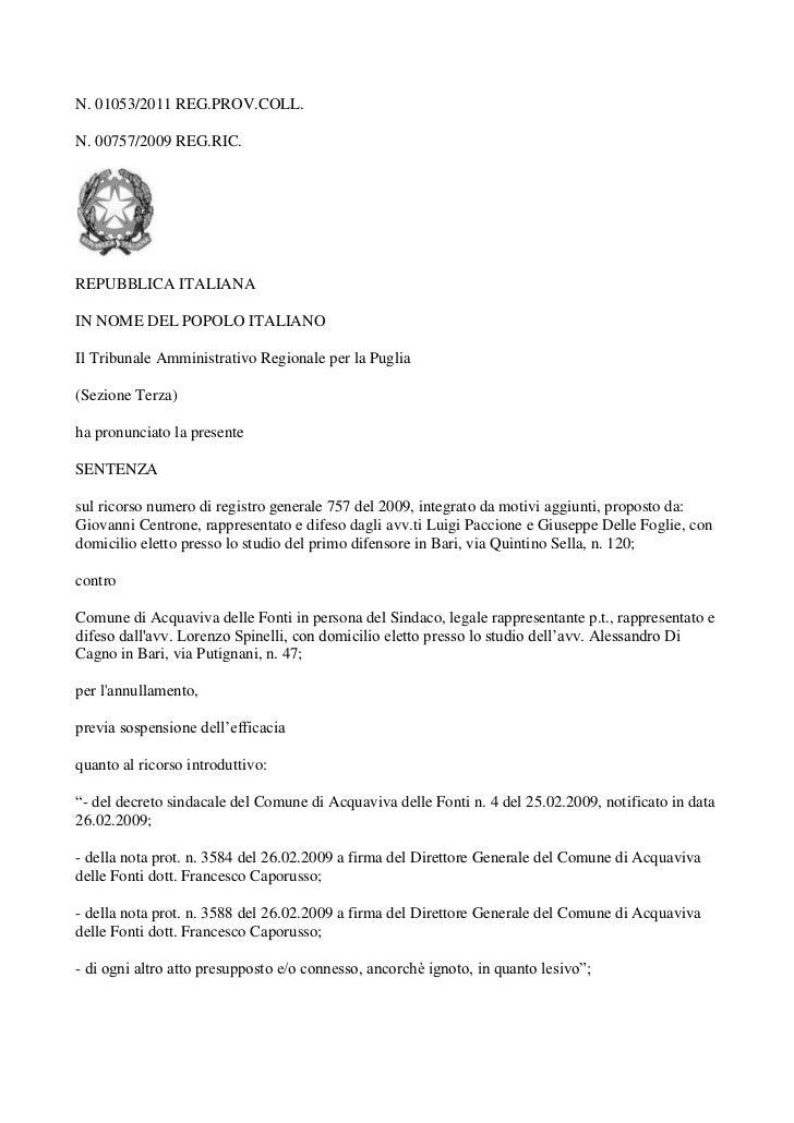 N. 01053/2011 REG.PROV.COLL.N. 00757/2009 REG.RIC.REPUBBLICA ITALIANAIN NOME DEL POPOLO ITALIANOIl Tribunale Amministrativ...