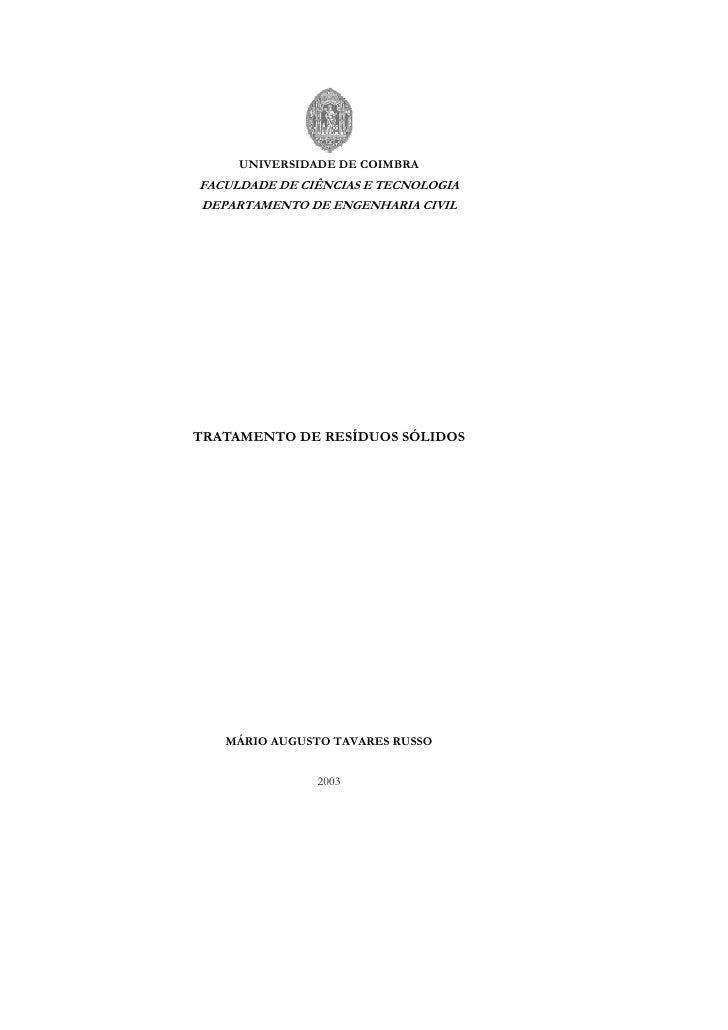 UNIVERSIDADE DE COIMBRAFACULDADE DE CIÊNCIAS E TECNOLOGIADEPARTAMENTO DE ENGENHARIA CIVILTRATAMENTO DE RESÍDUOS SÓLIDOS   ...