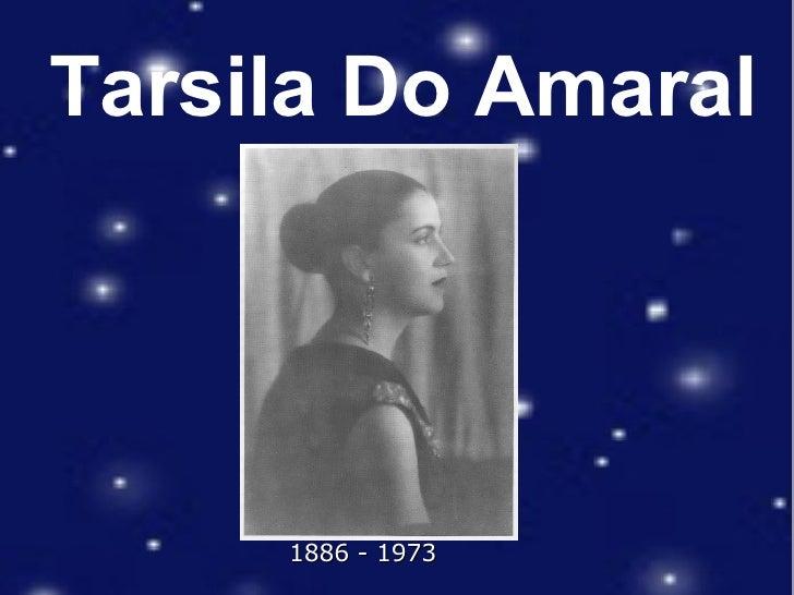 Tarsila Do Amaral 1886  - 1973