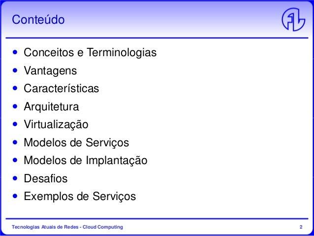 Tecnologias Atuais de Redes - Aula 6 - Cloud Computing Slide 2