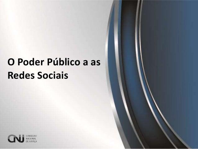 O Poder Público a as Redes Sociais