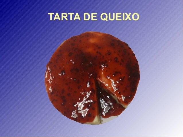 TARTA DE QUEIXO