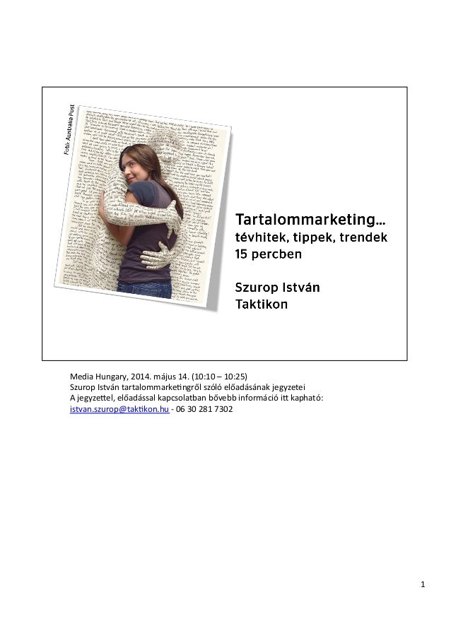 Media  Hungary,  2014.  május  14.  (10:10  –  10:25)   Szurop  István  tartalommarkeEngről  szóló ...