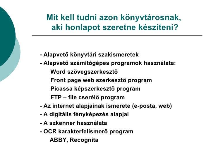 Tartalomszolgáltatás a könyvtári honlapokon (Papp József) Slide 3