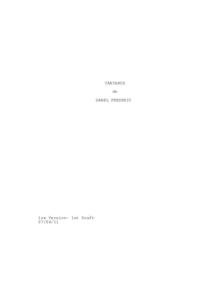 TARTARUS                               de                         GAREL FREDERIC1re Version- 1st Draft07/04/11