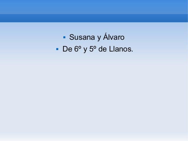  Susana y Álvaro De 6º y 5º de Llanos.
