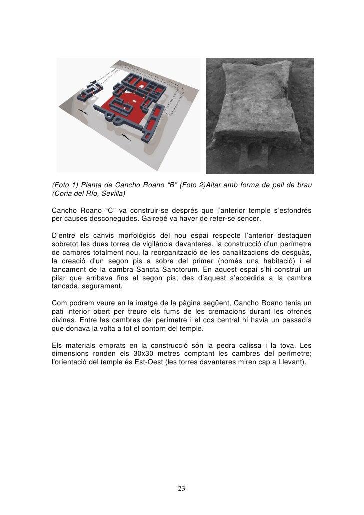 """(Foto 1) Planta de Cancho Roano """"B"""" (Foto 2)Altar amb forma de pell de brau(Coria del Río, Sevilla)Cancho Roano """"C"""" va con..."""