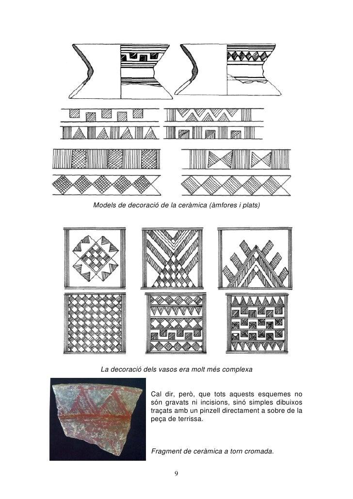 Models de decoració de la ceràmica (àmfores i plats)  La decoració dels vasos era molt més complexa                  Cal d...