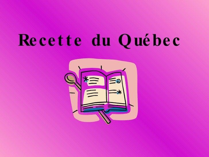 Recette du Québec