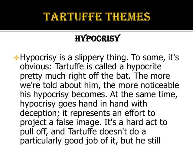 how is tartuffe a hypocrite