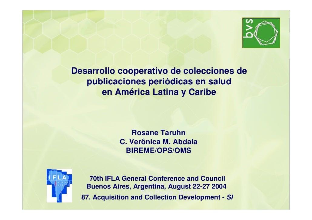 Desarrollo cooperativo de colecciones de    publicaciones periódicas en salud       en América Latina y Caribe            ...
