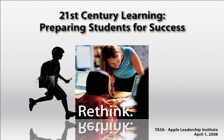 21st Century Learning: Preparing Students for Success                        A Digital Learning Seminar for               ...