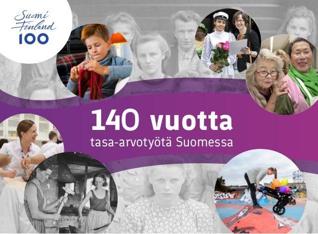 14o vuotta tasa-arvotyötä Suomessa