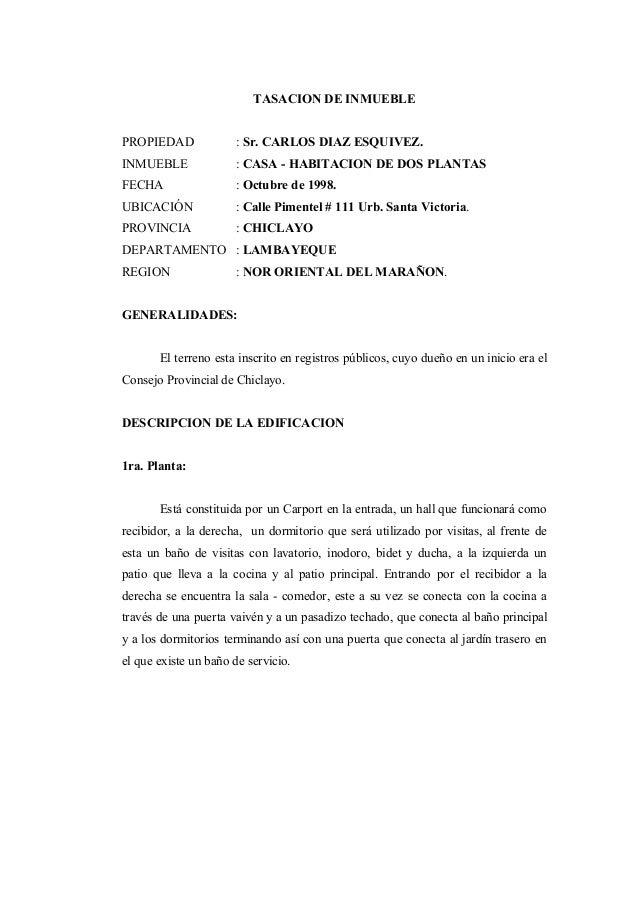 TASACION DE INMUEBLE PROPIEDAD : Sr. CARLOS DIAZ ESQUIVEZ. INMUEBLE : CASA - HABITACION DE DOS PLANTAS FECHA : Octubre de ...