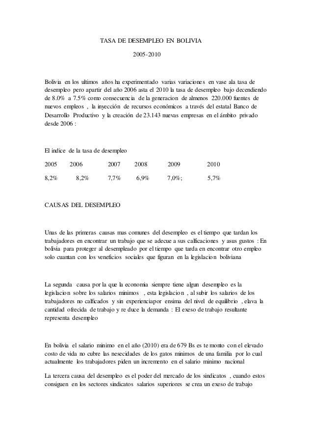 TASA DE DESEMPLEO EN BOLIVIA 2005-2010 Bolivia en los ultimos años ha experimentado varias variaciones en vase ala tasa de...